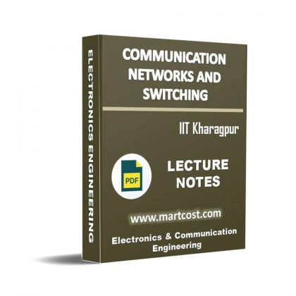 Communication Networks and Switching Lecture Note