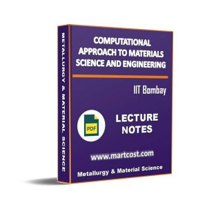 Computational Approach to Materials Science and Engineering