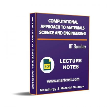 Computational Approach to Materials Science and Engineering Lecture Note