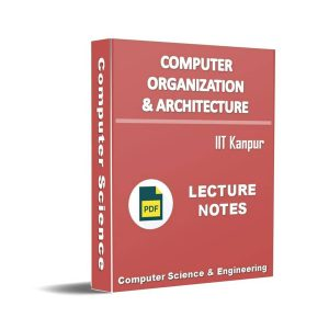 Computer Organization and Architecture (IIT Kanpur)
