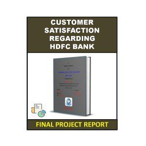 Customer Satisfaction Regarding HDFC Bank 4