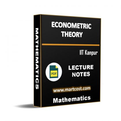 Econometric Theory Lecture Note
