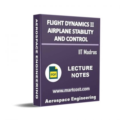 Flight dynamics II – Airplane stability and control Lecture Note