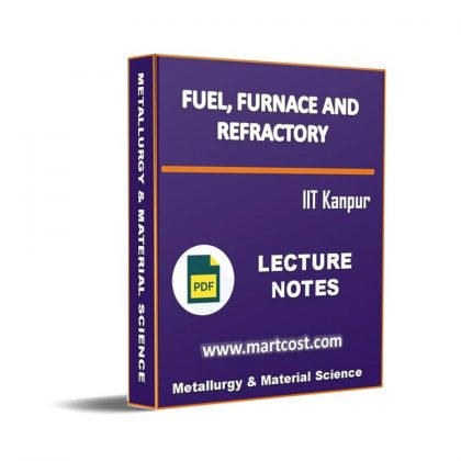 Fuel, Furnace and Refractory Lecture Note