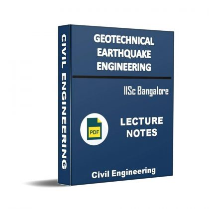 Geotechnical Earthquake Engineering Lecture Note
