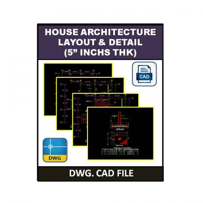 House Architecture Layout & Detail (5 inch's THK) dwg CAD File