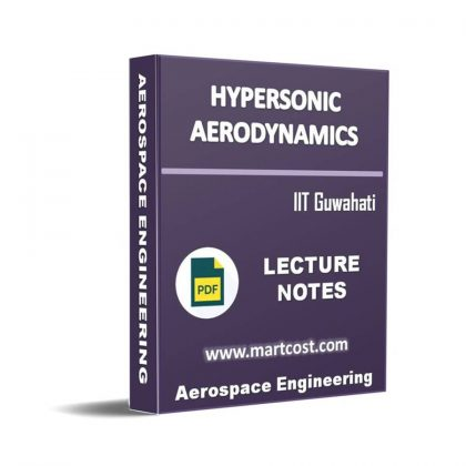 Hypersonic Aerodynamics Lecture Note