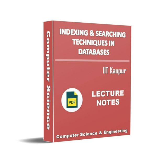 Indexing and Searching Techniques in Databases