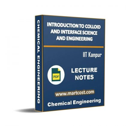 Introduction to Colloid and Interface Science and Engineering Lecture Note