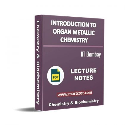 Introduction to Organometallic Chemistry Lecture Note