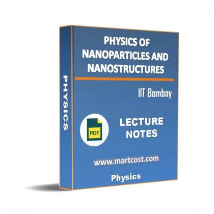 Introduction to Physics of Nanoparticles and Nanostructures Lecture Note