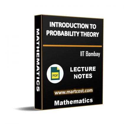 Introduction to Probability Theory Lecture Note