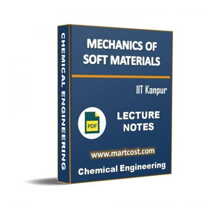 Mechanics of Soft Materials Lecture Note