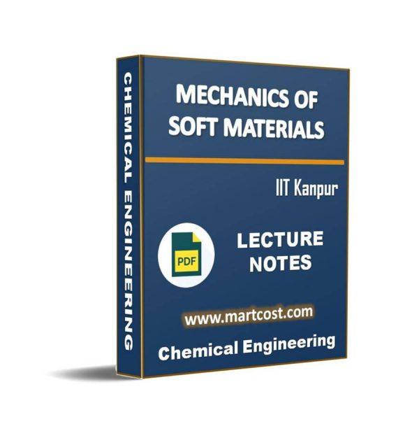 Mechanics of Soft Materials 1