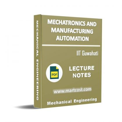 Mechatronics and Manufacturing Automation Lecture Note