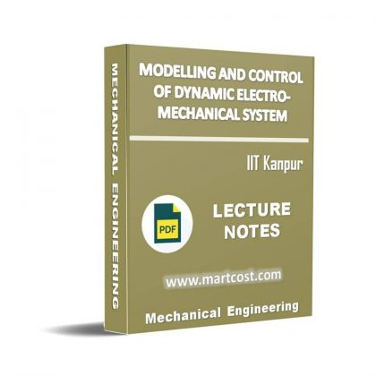 Modeling and control of Dynamic Electro-Mechanical System Lecture Note
