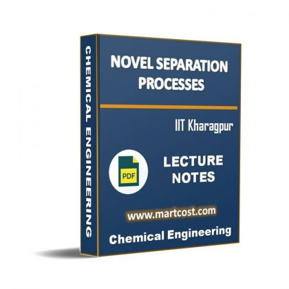 Novel Separation Processes Lecture Note