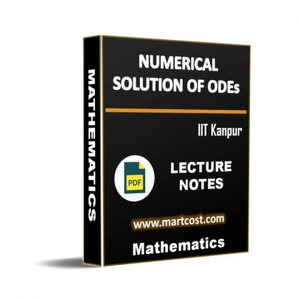 Numerical Solution of ODEs Lecture Note