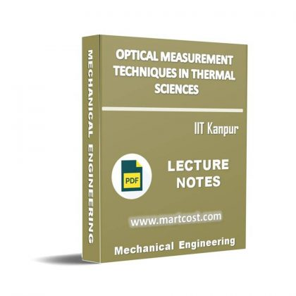 Optical Measurement Techniques in Thermal Sciences Lecture Note