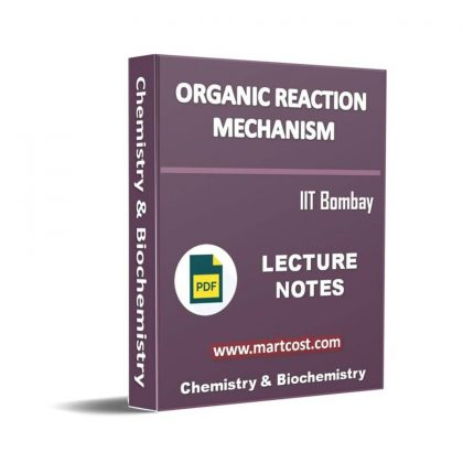 Organic Reaction Mechanism Lecture Note