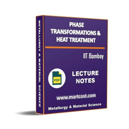 Phase Transformations and Heat Treatment Lecture Note