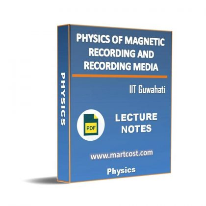 Physics of Magnetic Recording and Recording Media Lecture Note