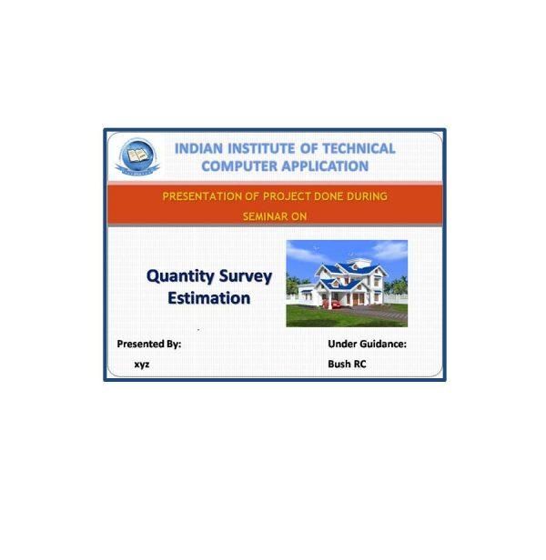 Quantity Survey Estimation