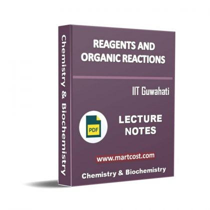 Reagents and Organic reactions Lecture Note