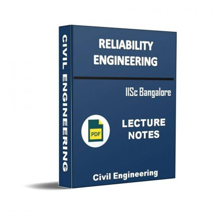 Reliability Engineering Lecture Note