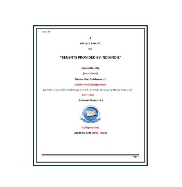 Research Project Report on Benefits Provided by Indian Oil 1