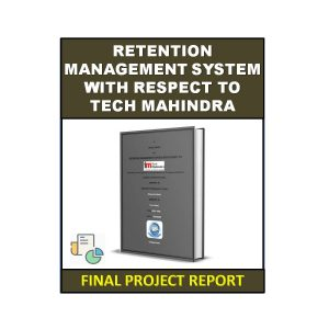 Retention Management System with Respect to Tech Mahindra