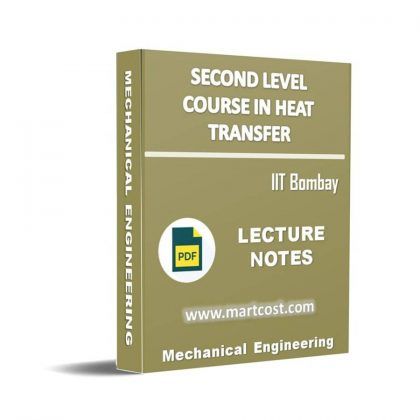 Second Level Course in Heat Transfer Lecture Note