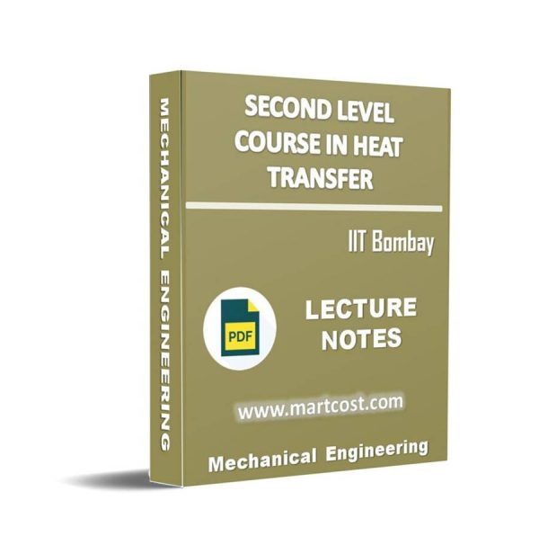 Second Level Course in Heat Transfer