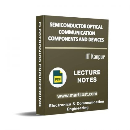 Semiconductor Optical Communication Components and Devices Lecture Note