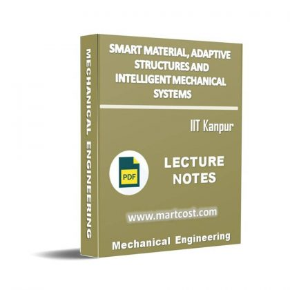 Smart Material, Adaptive Structures and Intelligent Mechanical Systems Lecture Note