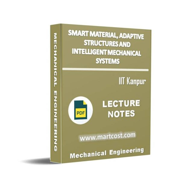 Smart Material, Adaptive Structures and Intelligent Mechanical Systems