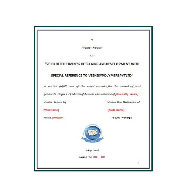 Study of Effectiveness of Training and Development with Special Reference to Veekesy Polymers Pvt. Ltd 1