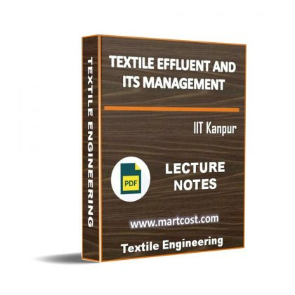 Textile Effluent and its Management Lecture Note