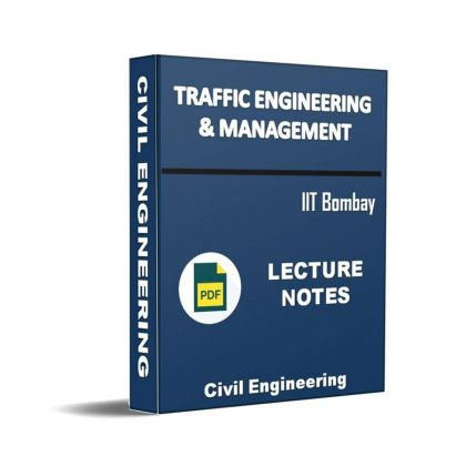 Traffic Engineering & Management Lecture Note