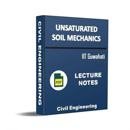 Unsaturated Soil Mechanics Lecture Note