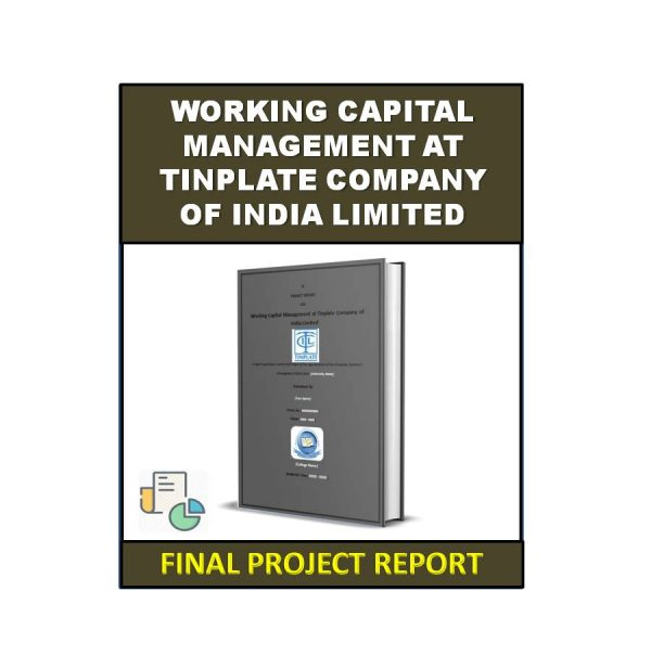 Working Capital Management at Tinplate Company of India Limited