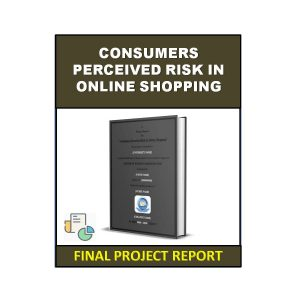 Consumers Perceived Risk in Online Shopping