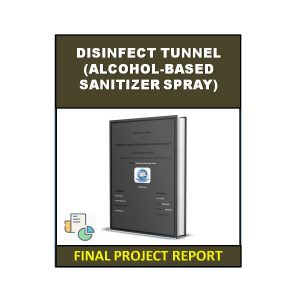 Disinfect Tunnel (Alcohol-based sanitizer Spray)