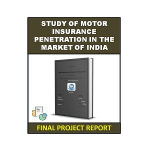 Study Of Motor Insurance Penetration In The Market Of India