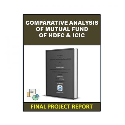Comparative Analysis of Mutual Fund of HDFC & ICICI