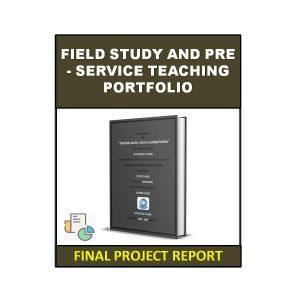 Field Study and Pre - Service Teaching Portfolio 3