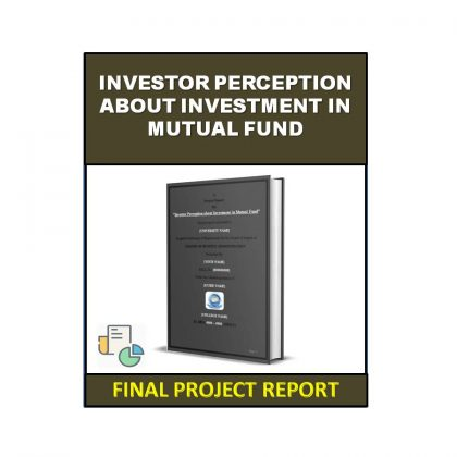 Investor Perception about Investment in Mutual Fund