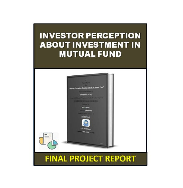 Investor Perception about Investment in Mutual Fund 3