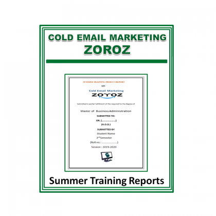 Cold Email Marketing Zoroz Summer Training Report