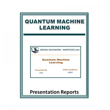 Quantum Machine Learning Presentation Report (PPT)